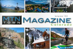 MTN Town Magazine Spring 2013 Issue