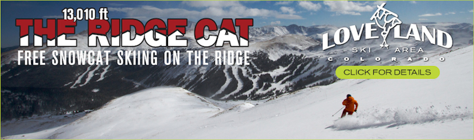Loveland Ski Area – The Ridge Cat