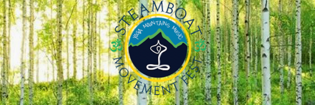 Steamboat Movement Fest – Yoga, Mountains and Music